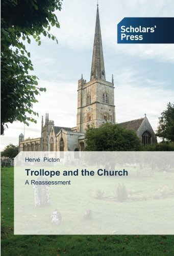 Read Online Trollope and the Church: A Reassessment pdf epub