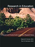 Research in Education: A Student and Faculty Guide to Writing a Research Study, Halyna M. Kornuta, Ron W. Germaine, 1425917453