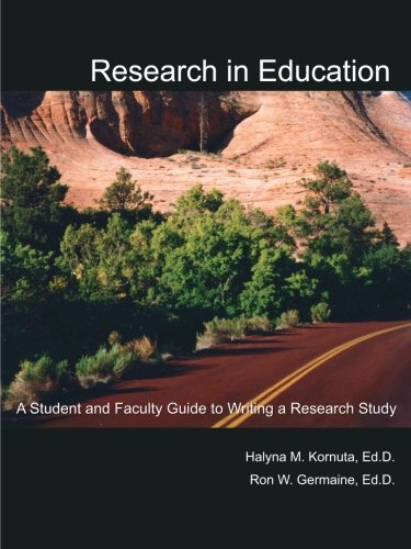 Research in Education: A Student and Faculty Guide to Writing a Research Study
