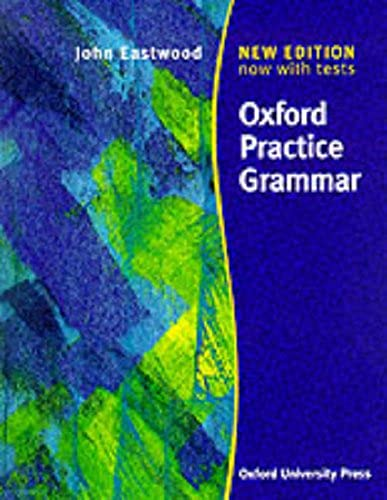 OXFORD PRACTICE GRAMMAR, New edition new tests livre sans clé