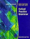Oxford Practice Grammar, John Eastwood, 0194313700
