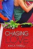 Chasing Love (Mountain Creek Drive Book 3)