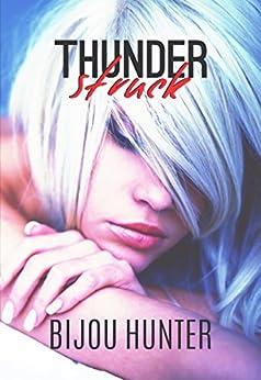 Thunderstruck: A Hitman Romance (Ramsey Security Book 1) by [Hunter, Bijou]