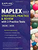 img - for NAPLEX 2017 Strategies, Practice & Review with 2 Practice Tests: Online + Book (Kaplan Medical Naplex) book / textbook / text book