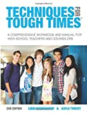 Techniques for Tough Times, Leigh Vandenakker and Gayle Threet, 1475139977