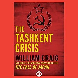 The Tashkent Crisis Audiobook