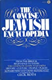 The Concise Jewish Encyclopedia, Cecil Roth, 0452005264