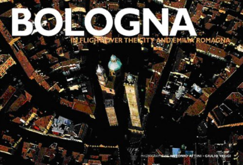 Bologna: In Flight Over the City and Emilia Romagna (Italy from Above)