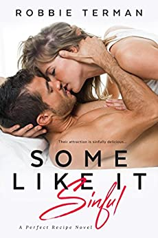 Some Like It Sinful (Perfect Recipe) by [Terman, Robbie]