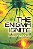 The Enigma Ignite, Charles Breakfield and Roxanne Burkey, 1499198108