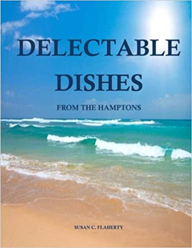 Book Delectable Dishes From The Hamptons