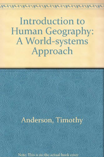 Introduction to Human Geography: A World-Systems Approach