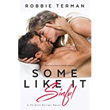 Some Like It Sinful (Perfect Recipe Book 2)