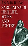 img - for Sarojini Naidu Her Life, Work and Poetry book / textbook / text book