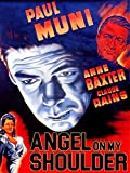 Angel On My Shoulder - Paul Muni, Anne Baxter, & Claude Rains