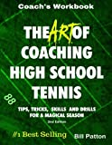 img - for The Art of Coaching High School Tennis: Coach's Workbook book / textbook / text book