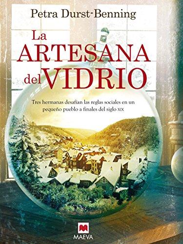 Descargar Libro La Artesana Del Vidrio de autorlibro
