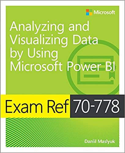 exam ref 70 778 analyzing and visua daniil maslyuk 9781509307029