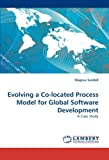 Evolving a Co-Located Process Model for Global Software Development, Magnus Sundell, 3838375599