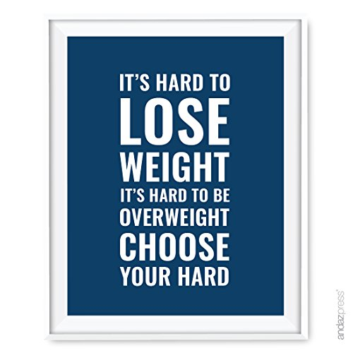 Andaz Press Gym Fitness Wall Art Collection, 8.5x11-inch, It's Hard to Lose Weight Be Overweight Choose Your Hard Poster Print, 1-Pack, Unframed