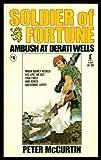 Ambush at Derati Wells, Peter McCurtin, 0505518082