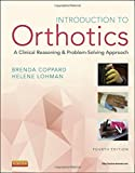 Introduction to Orthotics: A Clinical Reasoning and Problem-Solving Approach, 4e (Introduction to Splinting)
