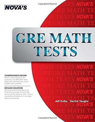GRE Math Tests by Kolby, Jeff, Vaughn, Derrick (2014) Paperback