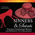 Sinners & Saints Audiobook by Victoria Christopher Murray, ReShonda Tate Billingsley Narrated by Patricia R. Floyd