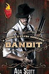 Bandit: A Bonnie and Clyde Romance (A Shot of Scott Book 1)
