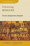 Discovering Romans: Content, Interpretation, Reception (Discovering Biblical Texts (DBT))