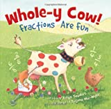 img - for Whole-y Cow! Fractions are Fun book / textbook / text book