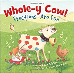 Whole Y Cow! Fractions Are Fun