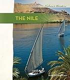 The Nile River, Ann Heinrichs, 0761428542