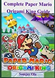 Complete Paper Mario Origami King Guide: A Detailed