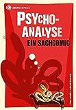 Psychoanalyse: Ein Sachcomic (Infocomics)