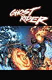 Ghost Rider by Jason Aaron, Jason Aaron, 078514367X