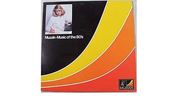 Various Artists - Muzak-Music Of The 80's - Amazon com Music