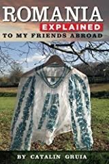 Romania Explained To My Friends Abroad: Take Away Romania Paperback