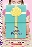 img - for The Last Present: A Wish Novel (Willow Falls) book / textbook / text book