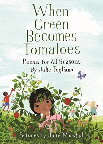 Time Rhymes Circle (When Green Becomes Tomatoes: Poems for All Seasons)