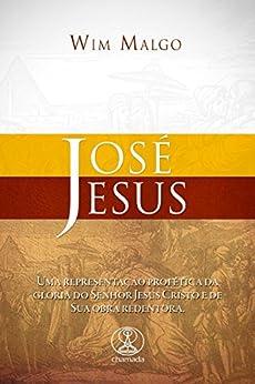 José - Jesus por [Malgo, Wim]