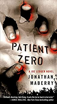 Patient Zero: A Joe Ledger Novel by [Maberry, Jonathan]