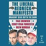 The Liberal Redneck Manifesto: Draggi...