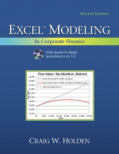 Excel Modeling in Corporate Finance (4th Edition) (The Prentice Hall Series in Finance)