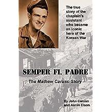 Semper Fi, Padre: The Mathew Caruso Story