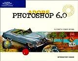 Adobe Photoshop 6.0, Reding, Elizabeth Eisner, 0619110430
