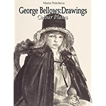 George Bellows: Drawings Colour Plates