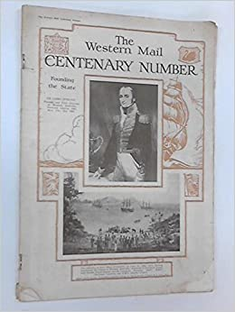 The Western Mail Centenary Number: Anon: Amazon com: Books