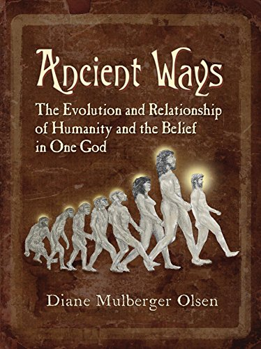 Ancient Ways: The Roots of Religion by [Olsen, Diane]