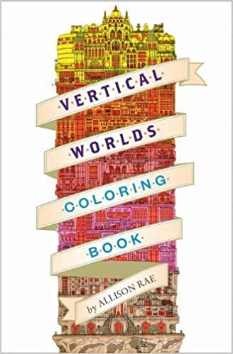 Vertical Worlds Adult Coloring Book Allison Rae 9781419722707 Amazon Books